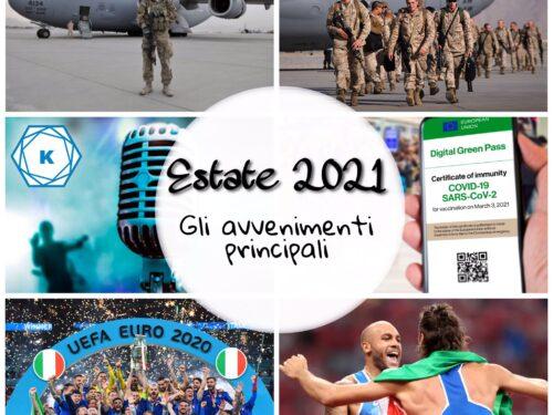 Estate 2021: gli avvenimenti principali